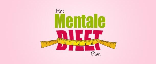 Mentale Dieet Plan en TURBO DIEET Plan